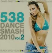 538 dance smash 2010. vol.2