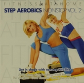 Fitness at home : Step aerobics nonstop. vol.2