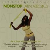 Fitness at home : latin aerobics nonstop