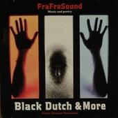 Black Dutch & more