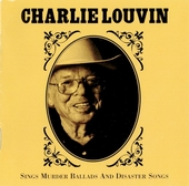 Charlie Louvin sings murder ballads and disaster songs