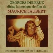 George Delerue dirige la musiques de film de Maurice Jaubert