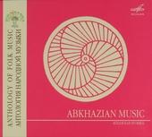 Abkhazian music : Anthology of folk music, spirit of folk