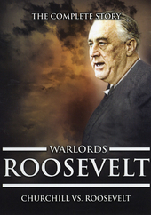 Roosevelt : Churchill vs. Roosevelt