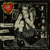 One tree hill : friends with benefit : music from the television series. Vol. 2