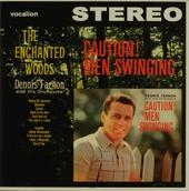 Caution! men swinging ; The enchanted woods