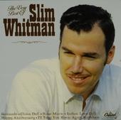 The very best of Slim Whitman
