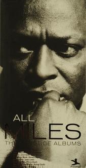 All Miles : the prestige albums