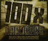 100 x hardcore