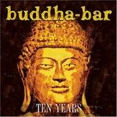Buddha-bar : ten years