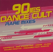 90ies dance cult : Rare mixes