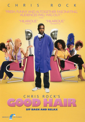 Chris Rock's Good hair