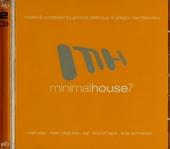 Minimal house. vol.7