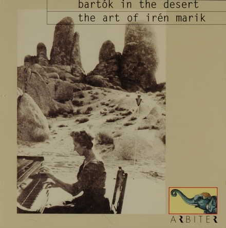 Bartók in the desert : The art of Irén Marik (1905-1986)