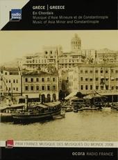Grèce : musique d'Asie mineure et de Constantinople