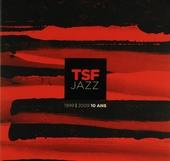 TSF jazz 1999-2009 : 10 ans