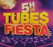 5h de tubes fiesta