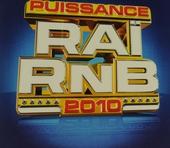 Puissance raï RnB 2010