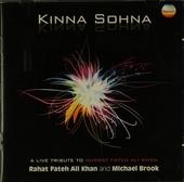 Kinna sohna : a live tribute to Nusrat Fateh Ali Khan