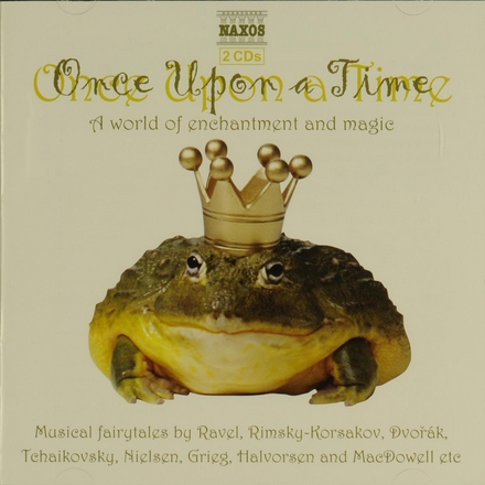 Once upon a time : A world of enchantment and magic