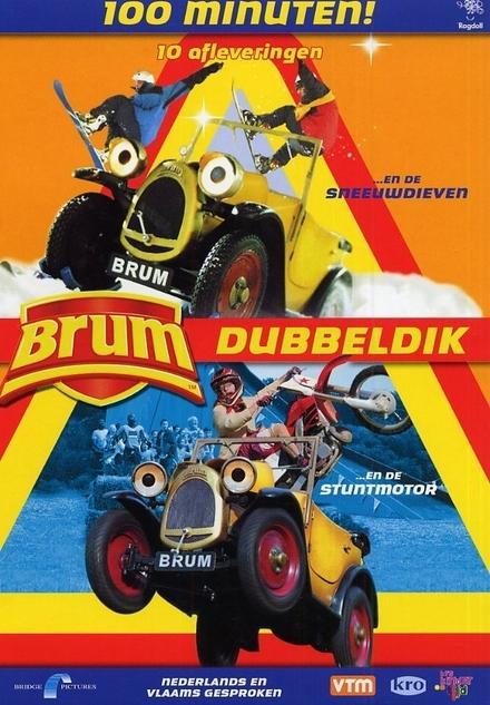 Brum ... en de sneeuwdieven ; Brum ... en de stuntmotor : Brum dubbeldik