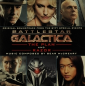 Battlestar Galactica : The plan and Razor : original soundtrack