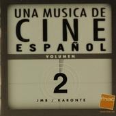 Una musica de cine español : bandas sonoras originales. Vol. 2