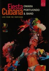 Fiesta Cubana : Live from The Tropicana