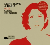 Let's have a ball! with Gare du Nord