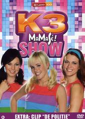 Mamasé! show