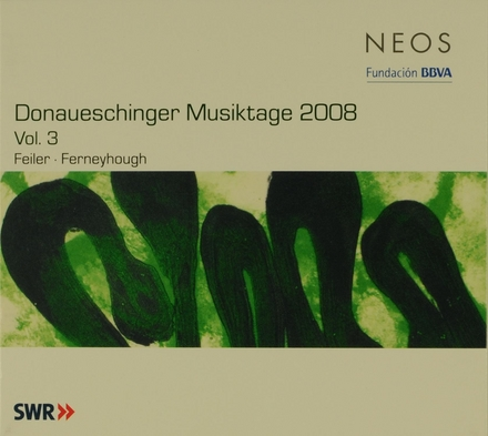 Donaueschinger Musiktage 2008 Vol.3. vol.3