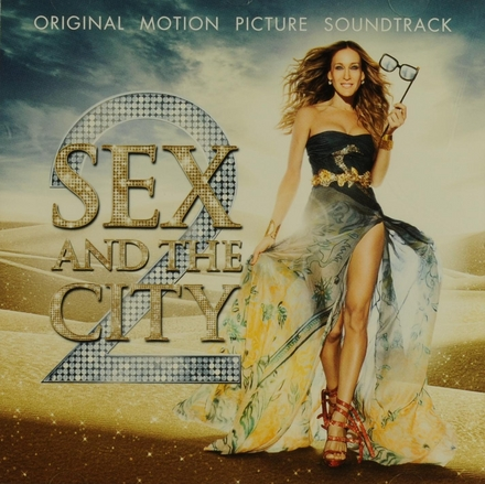 Sex and the city 2 : original motion picture soundtrack