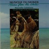 Nouvelle-Calédonie : voix des rivages et des montagnes