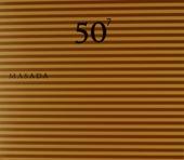 Masada : 50th birthday celebration. Vol. 7