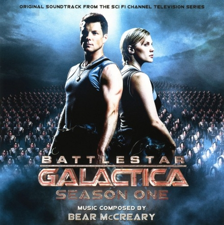 Battlestar Galactica season one : original soundtrack from the Sci Fi Channel television series
