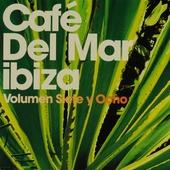 Café Del Mar Ibiza. Vol. 7 & 8