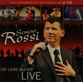 Die Liebe bleibt : Live