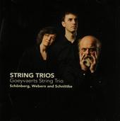 String trios : Schönberg, Webern and Schnittke
