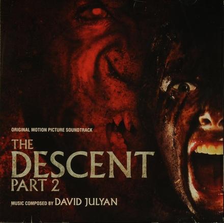 The descent : part 2 : original motion picture soundtrack