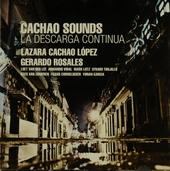 Cachao sounds : La descarga continua