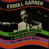 Swinging solos ; Soliloquy - The 1957 solo sides