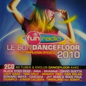 Le son dancefloor 2010 : la compilation officielle