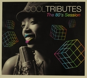 Cool tributes : The 80's session