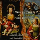 Messe grégorienne IX cum jubilo