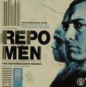 Repo men : the repossession mambo