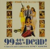 99 44/100% dead! : original motion picture soundtrack