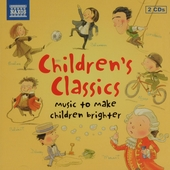 Children's classics : Music to make children brighter