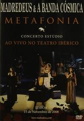 Metafonia : concerto estúdio ao vivo no theatro Ibérico
