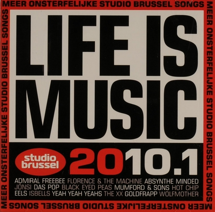 Life is music 2010 : onsterfelijke Studio Brussel songs. 1