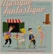 Musique fantastique : zoete zuchtmeisjes en grote Gainsbourgianen